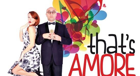 That's Amore, dal 14 al 17 maggio al teatro Gioiello di Torino